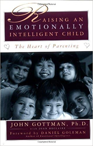 Ph.D. John Gottman, Joan Declaire – ,,Raising An Emotionally Intelligent Child The Heart of Parenting by Ph.D. John Gottman""